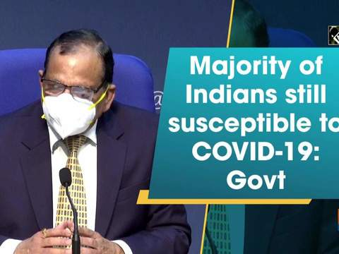 Majority of Indians still susceptible to COVID-19 infection: Govt