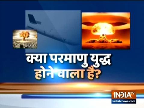 देखिए इंडिया टीवी की एक्सक्लूसिव रिपोर्ट | क्या परमाणु युद्ध फिर से होने वाला है?