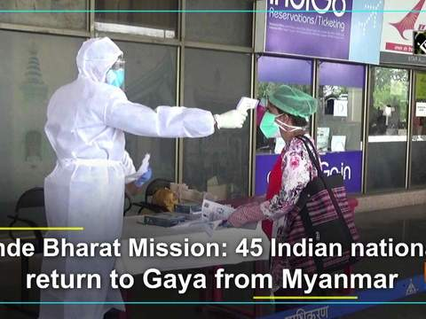 Vande Bharat Mission: 45 Indian nationals return to Gaya from Myanmar