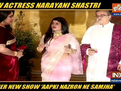 Narayani Shastri talks about her new show Aapki Nazron Ne Samjha