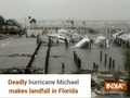 Deadly hurricane Michael makes landfall in Florida