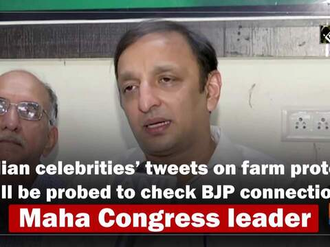 Indian celebrities' tweets on farm protest will be probed to check BJP connection: Maha Congress leader
