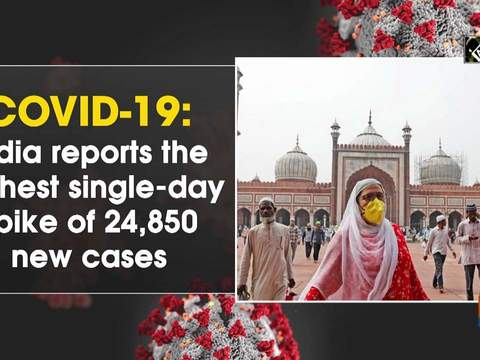 COVID-19: India reports the highest single-day spike of 24,850 new cases