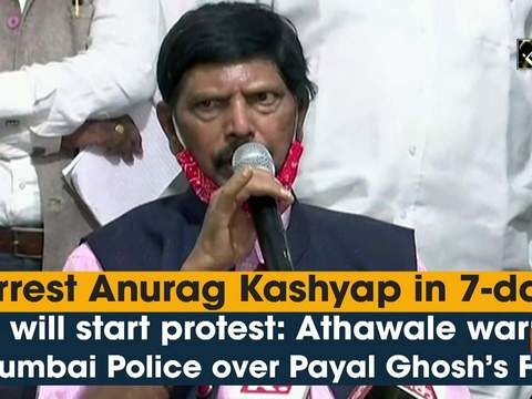 Arrest Anurag Kashyap in 7-day or will start protest: Athawale warns Mumbai Police over Payal Ghosh's FIR