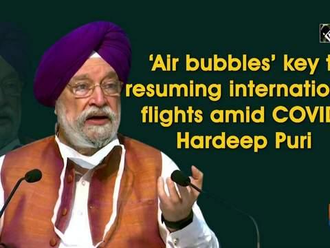'Air bubbles' key to resuming international flights amid COVID: Hardeep Puri