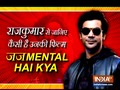 Rajkummar Rao talks about his film Judgementall Hai Kya