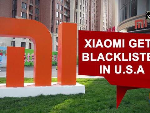 Xiaomi gets blacklisted in U.S.A