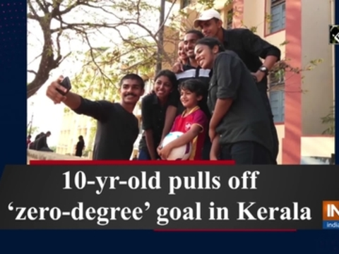 10-yr-old pulls off 'zero-degree' goal in Kerala