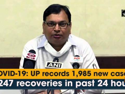 COVID-19: UP records 1,985 new cases, 2,247 recoveries in past 24 hours