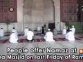 People offer Namaz at Jama Masjid on last Friday of Ramzan