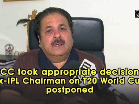 'ICC took appropriate decision': Ex-IPL Chairman on T20 World Cup postponed