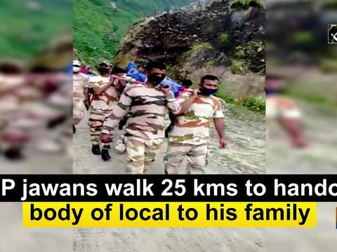 ITBP jawans walk 25 kms to handover body of local to his family