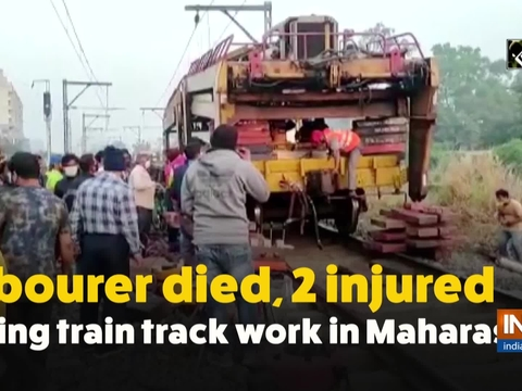 Labourer died, 2 injured during train track work in Maharashtra