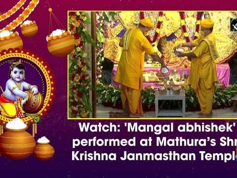 Watch: 'Mangal abhishek' performed at Mathura's Shri Krishna Janmasthan Temple
