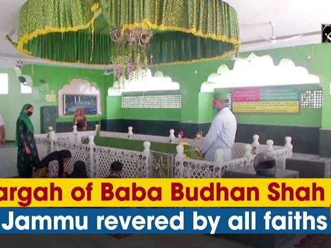 Dargah of Baba Budhan Shah in Jammu revered by all faiths