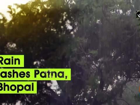 Rain lashes Patna, Bhopal