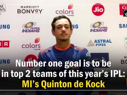 Number one goal is to be in top 2 teams of this year's IPL: MI's Quinton de Kock