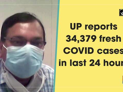 UP reports 34,379 fresh COVID cases in last 24 hours