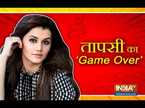 Taapsee Pannu reveals details about her next thriller film Game Over
