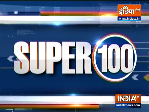 Super 100: Watch the latest news from India and around the world | 3 August, 2021