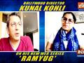 Director Kunal Kohli talks about 'Ramyug'