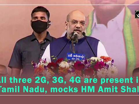 All three 2G, 3G, 4G are present in Tamil Nadu, mocks HM Amit Shah