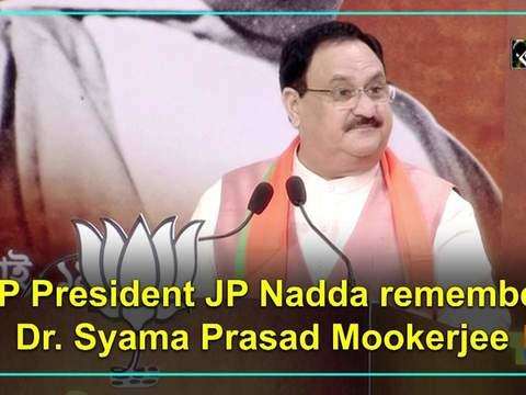 BJP President JP Nadda remembers Dr. Syama Prasad Mookerjee