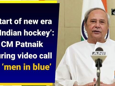 'Start of new era of Indian hockey': CM Patnaik during video call to 'men in blue'