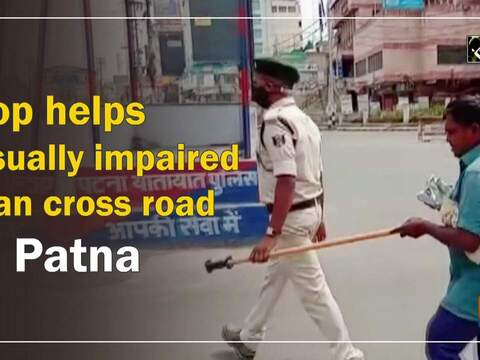 Cop helps visually impaired man cross road in Patna
