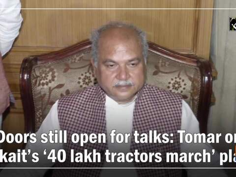Doors still open for talks Tomar on Tikait's '40 lakh tractors march' plan