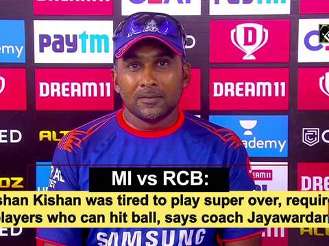 MI vs RCB: Ishan Kishan was tired to play super over, required players who can hit ball, says coach Jayawardane