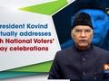 President Kovind virtually addresses 11th National Voters Day celebrations