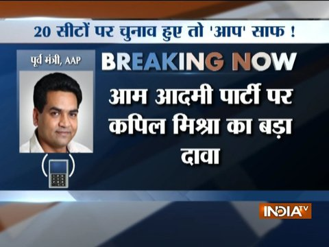 AAP faces rout in 20 seats, says Kapil Mishra