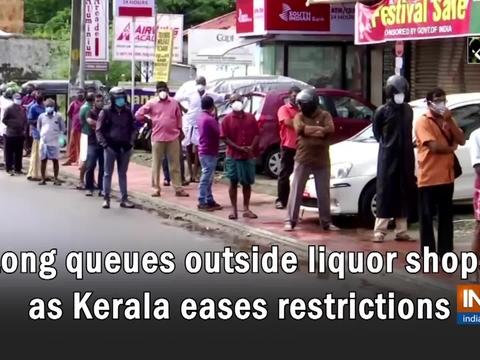Long queues outside liquor shops as Kerala eases restrictions