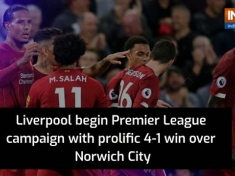 Liverpool beat Norwich City 4-1 in Premier League opener