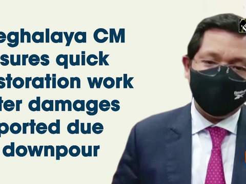 Meghalaya CM assures quick restoration work after damages reported due to downpour