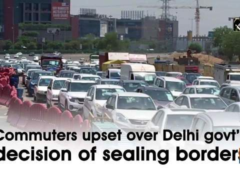 Commuters upset over Delhi govt's decision of sealing borders