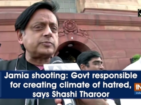 Jamia shooting: Govt responsible for creating climate of hatred, says Shashi Tharoor