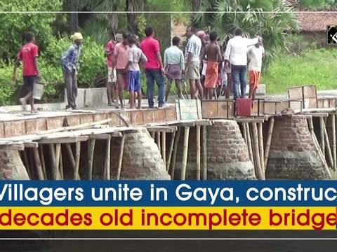 Villagers unite in Gaya, construct decades old incomplete bridge