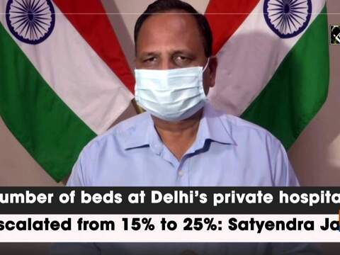 Number of beds at Delhi's private hospitals escalated from 15% to 25%: Satyendar Jain