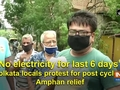 'No electricity for last 6 days': Kolkata locals protest for post cyclone Amphan relief