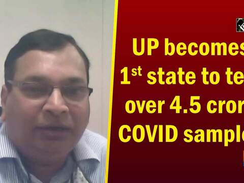 UP becomes 1st state to test over 4.5 crore COVID samples