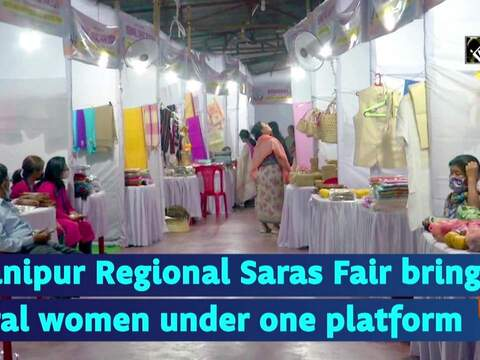 Manipur Regional Saras Fair brings rural women under one platform