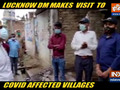 Lucknow DM Abhishek Prakash inspects villages to review Covid situation