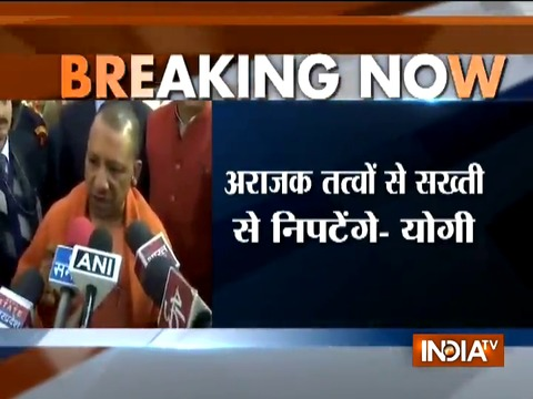 Govt will not tolerate any kind of corruption or anarchy in the state, says UP CM Yogi Adityanath