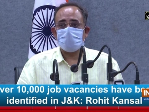 Over 10,000 job vacancies have been identified in JandK: Rohit Kansal