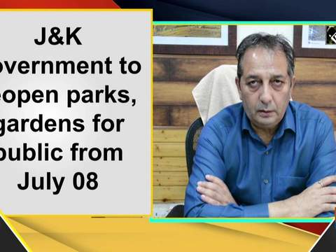 J-K government to reopen parks, gardens for public from July 08