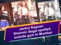 Janhvi Kapoor, Sharmin Segal spotted outside gym in Mumbai