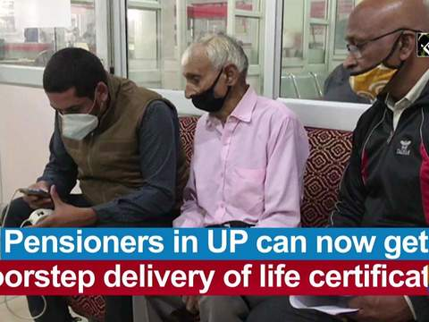 Pensioners in UP can now get doorstep delivery of life certificates