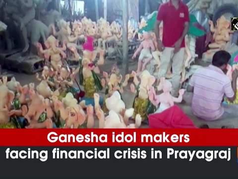 Ganesha idol makers facing financial crisis in Prayagraj